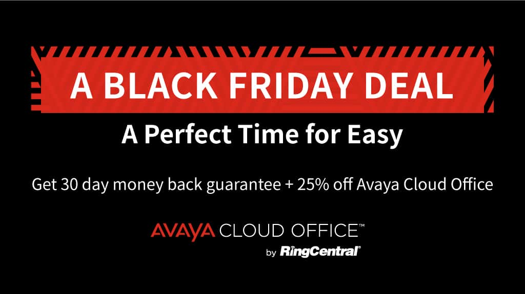 Black Friday sale on AVAYA Cloud Office